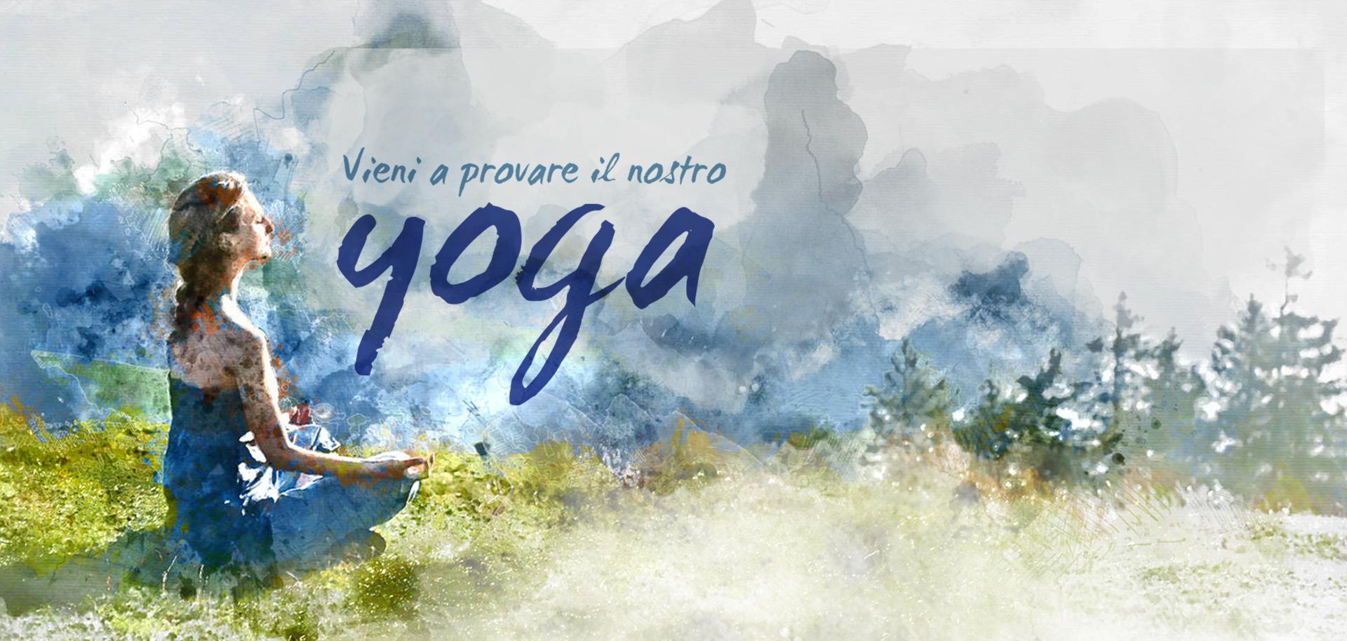 Vieni a provare il nostro Yoga
